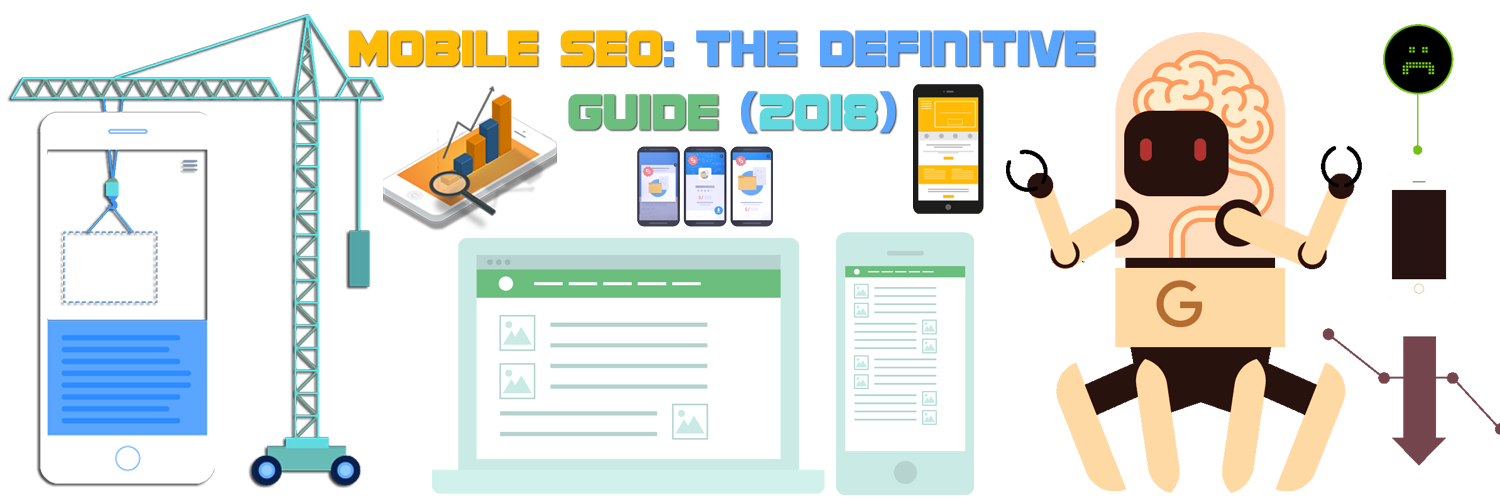 Mobile SEO Guide 2018 - How to Optimize Website for Mobile SEO